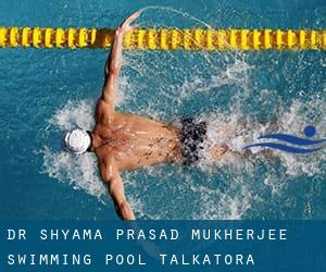 Dr. Shyama Prasad Mukherjee Swimming Pool / Talkatora Swimming Pool