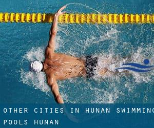 Other cities in Hunan Swimming Pools (Hunan)