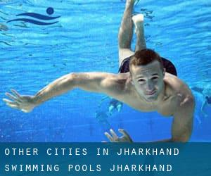 Other cities in Jharkhand Swimming Pools (Jharkhand)