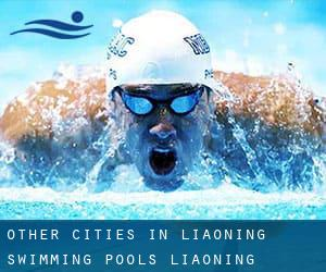 Other cities in Liaoning Swimming Pools (Liaoning)